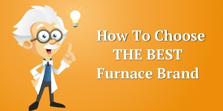 What is the Best Furnace Brand? - The Comfort Academy